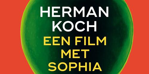 Een film met Sophia van Herman Koch